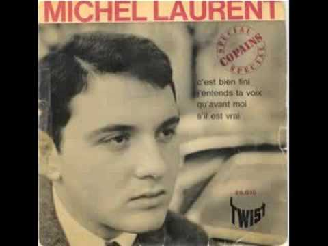 Michel Laurent - C'est Bien Fini