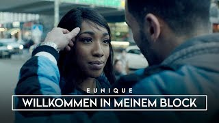 Eunique ► WILLKOMMEN IN MEINEM BLOCK ◄ (Official Video) prod. by Michael Jackson x Staticbeatz