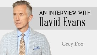 How To Be Stylish at 40, 50 & Beyond with David Evans - Grey Fox Blog