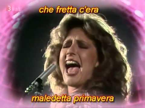 MALEDETTA PRIMAVERA - Loretta Goggi  ( Lyrics & Digital Sound )