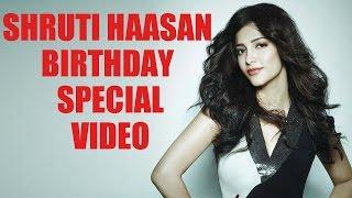 Actress Shruti Hassan Birthday Special