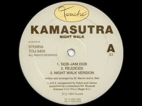 Kamasutra - Night Walk (Dob Jam Dub)