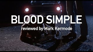 Blood Simple reviewed by Mark Kermode