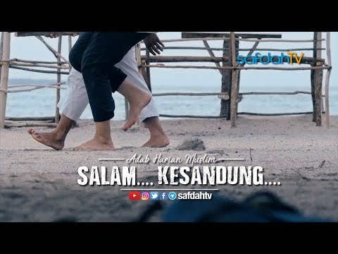 Adab Harian Muslim: Salam.... Kesandung.... - Bang Rizal & Bang Dhoan ft. Bang Heru