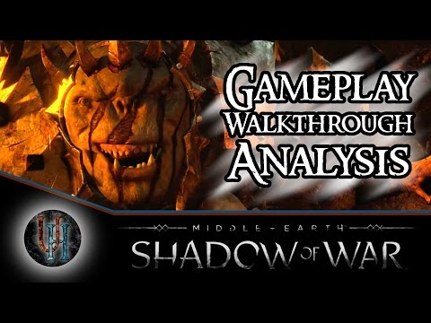 Middle-Earth: Shadow of War - Gameplay Walkthrough Analysis