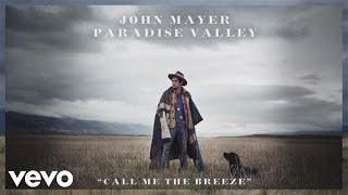 Watch John Mayer Call Me The Breeze video