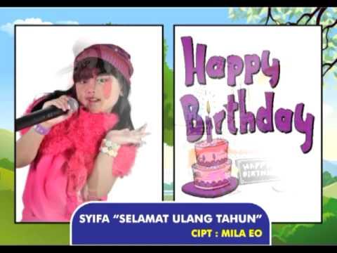 Lagu Anak - Anak Terbaru By Mila Eo selamat Ulang Tahun By Syifa  video