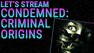 Let's Stream Condemned: Criminal Origins