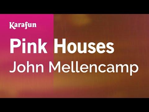 Karaoke Pink Houses - John Mellencamp *