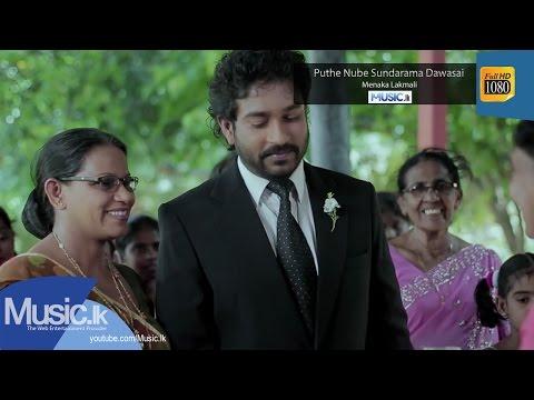 Puthe Nube Sundarama Dawasai - Menaka Lakmali