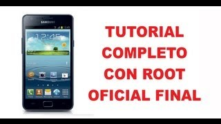 Instalar + ROOT Jelly Bean 4.1.2 Oficial Final Galaxy S2 XWLS8 Tutorial
