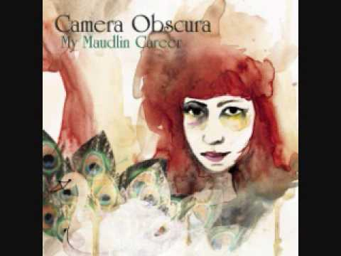 Camera Obscura - Careless Love