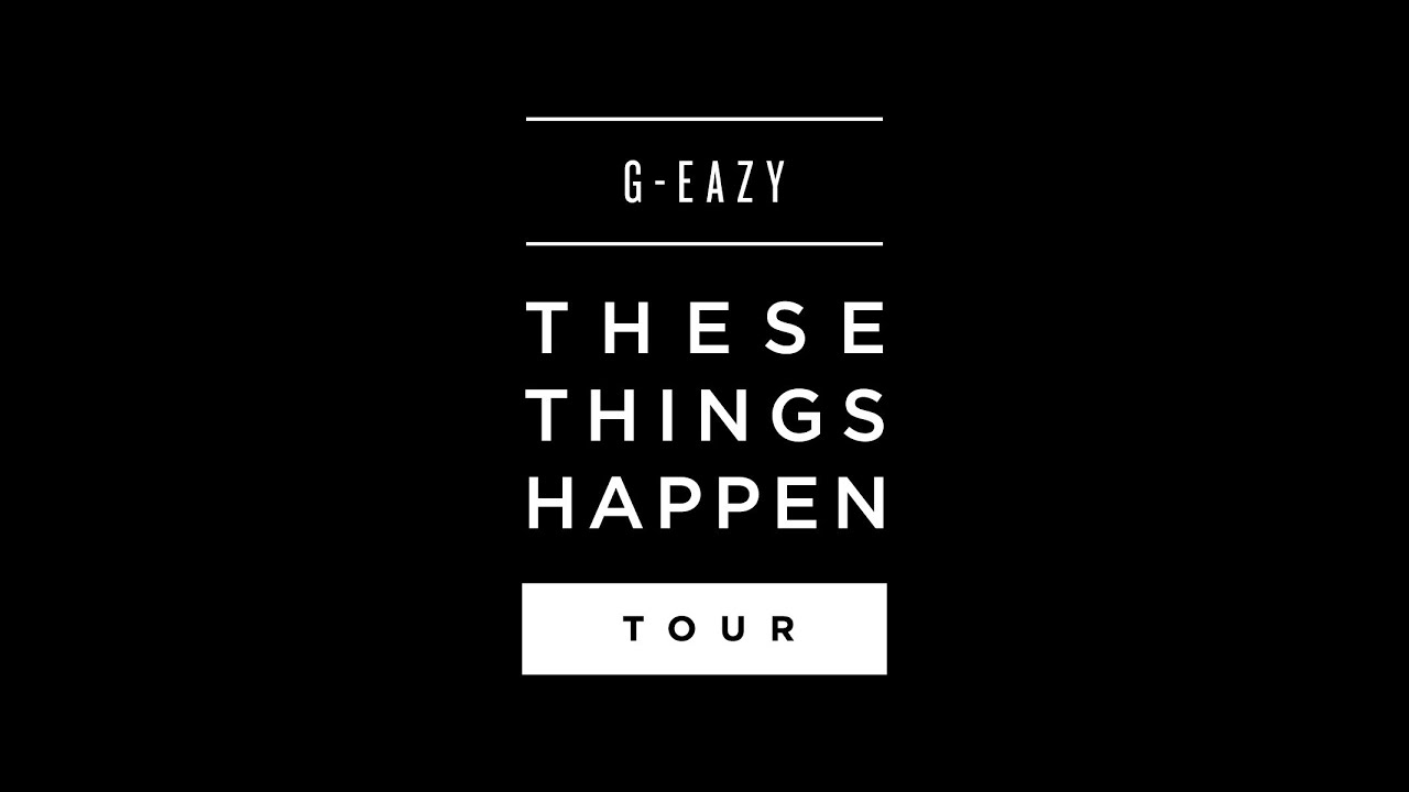 G-Eazy Taps Rockie Fresh for  G Eazy These Things Happen Tracklist