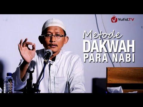 Kajian Islam: Metode Dakwah Para Nabi - Ustadz Badru Salam, Lc