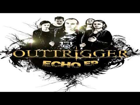 Outtrigger - Echo