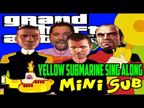 Grand Theft Auto 5 | PS4 Gameplay Part 26 | Minisub (Yellow Submarine Sing Along)