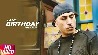 Birthday Wish | Dr. Zeus | Birthday Special Play List | Latest Punjabi Songs 2018 | Speed Records