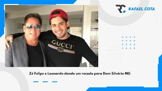 Zé Felipe e Leonardo Dom Silvério MG