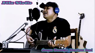 jangan menangis_kharisma   musik   akustik gitar piano  ATTA STUDIO