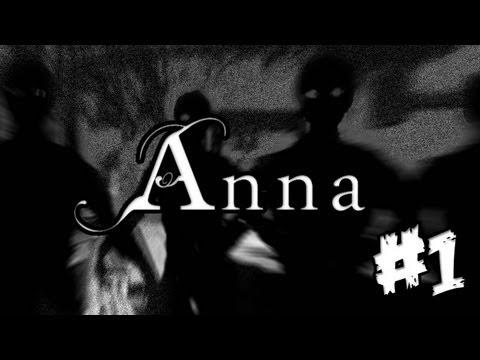 Anna - Let's Play - Part 1 Walkthrough Playthrough Lets Play Anna