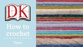 How to Crochet: Choosing Yarn