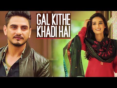 Kulwinder Billa: Gal Kithe Khadi Hai (Full Song)   Music: Gag S2Dioz   New Punjabi Romantic Song