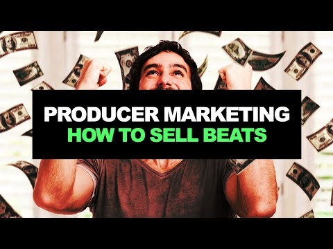 Producer Marketing: HOW TO SELL BEATS ONLINE (PT. 1) | How To Make Money Online As a Music Producer
