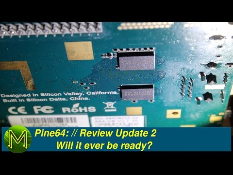 Pine64: Will it ever be ready? // Review Update 2