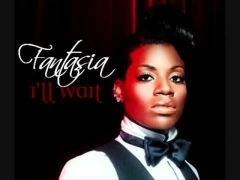 Fantasia - I'll Wait video