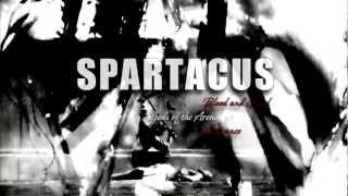 SPARTACUS || blood,arena,love