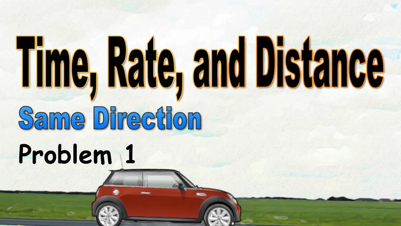 Distance Rate Time Formula Time Rate And Distance Same