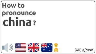 How to pronounce china in english? 🇺🇸 🇬🇧 🇦🇺 Pronunciation of china and examples of china