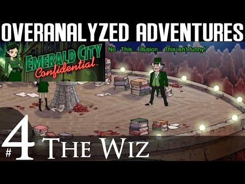Emerald City Confidential | #4: The Wiz