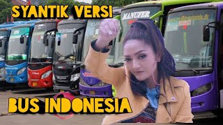 Parodi Lagi Syantik Versi Nama Nama Bus Indonesia