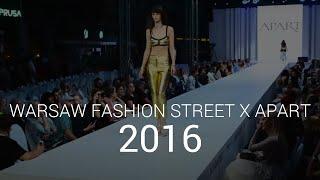 Warsaw Fashion Street 2016 - Gala Apart