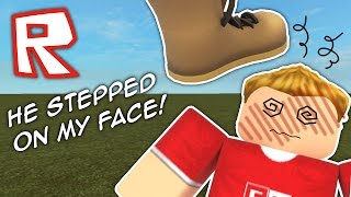 HE STEPPED ON MY FACE! | Roblox Parody #3