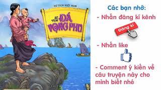 Audio Truyện Truyện Cổ Tích Việt Nam   Sự Tích Đá Vọng Phu