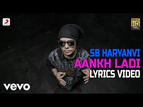 Aankh Ladi - Lyrics Video | SB The Haryanvi