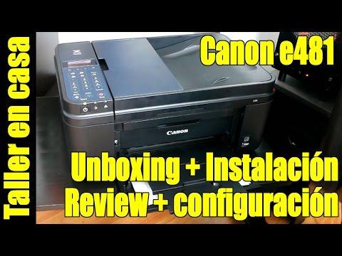 Unboxing + Review + Instalacion + Configuracion Canon E481 en español