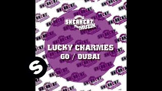 Lucky Charmes & Tony Verdult - Go (DJ Ortzy Remix)
