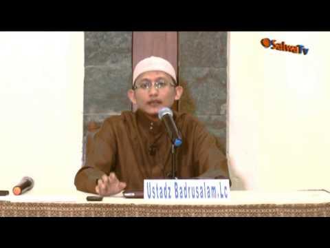 Mengenal Nama Dan Sifat Allah Oleh:Ustdaz Badrusalam,Lc - Part 1