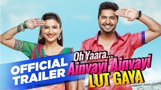 Oh Yaara Ainvayi Ainvayi Lut Gaya | Official Trailer | Jassi Gill | Gauahar Khan