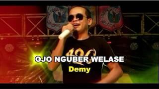 download lagu Ojo Nguber Welase - Demy gratis