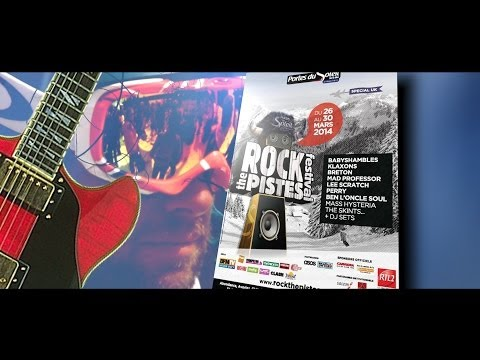 Rock the Piste 2014: le reportage à Châtel et Morzine...