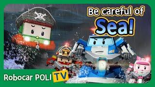 Be careful of Sea! | Robocar Poli Clips