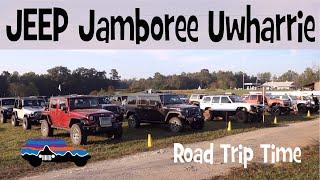 ROAD TRIP to Jeep Jamboree USA - UWHARRIE