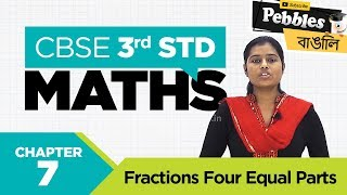 CBSE Class 3 Maths | Chapter :7 | Fractions | Four Equal Parts | CBSE Syllabus | Benagli Video