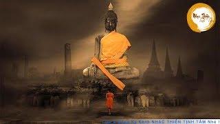 Nhạc Thiền Tịnh Tâm - Chọn cho mình 1 lối đi an lạc và hạnh phúc - Meditation Music Buddha