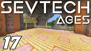 Minecraft Sevtech: Ages - NEW DELUXE CAVE BASE (Modded Survival) - Ep. 17