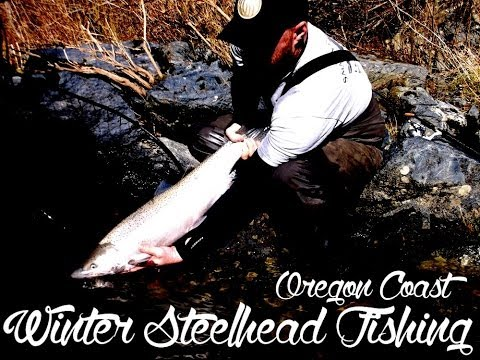Oregon Coast Winter Steelhead Fishing